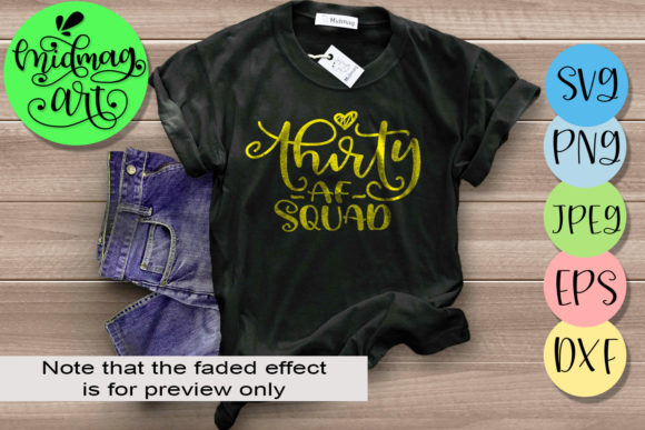 Download Free Thirty Af Squad Svg 30th Birthday Svg Graphic By Midmagart for Cricut Explore, Silhouette and other cutting machines.