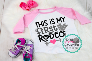 Download Free This Is My First Rodeo Svg Rodeo Svg Graphic By Onestonegraphics for Cricut Explore, Silhouette and other cutting machines.