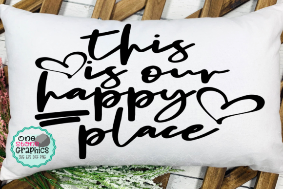 This is Our Happy Place Svg Graphic