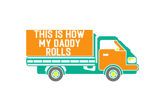 Download Free This Is How My Daddy Rolls Svg Cut File By Creative Fabrica Crafts Creative Fabrica for Cricut Explore, Silhouette and other cutting machines.