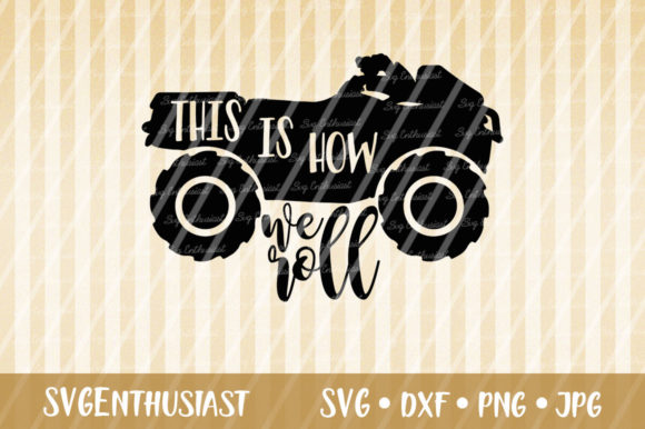 Download Free This Is How We Roll Svg Cut File Graphic By Svgenthusiast for Cricut Explore, Silhouette and other cutting machines.