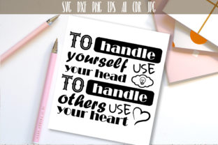 To Handle Yourself Use Your Head Quote Graphic By Vector City Skyline