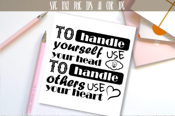 To Handle Yourself Use Your Head Quote Graphic Crafts By Vector City Skyline