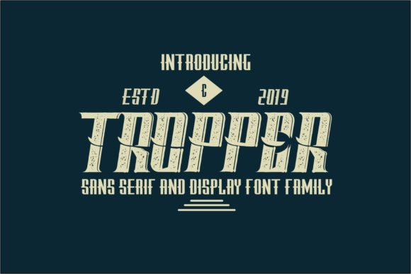 Print on Demand: Tropper Family Display Font By Muhammad Ersya
