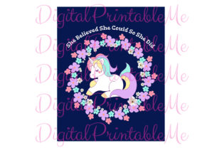 Unicorn Poster She Believed Inspiration Graphic By DigitalPrintableMe