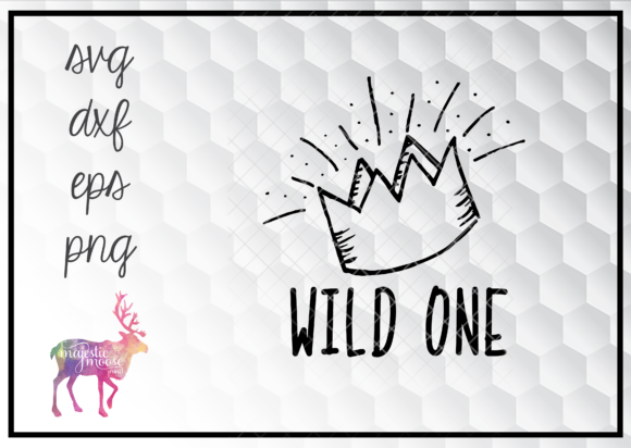 Download Free Wild One Crown Svg Graphic By Majesticmooseprints Creative Fabrica for Cricut Explore, Silhouette and other cutting machines.