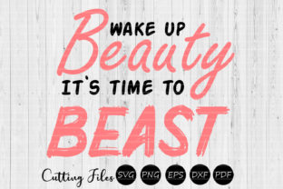 Download Free Wake Up Beauty Motivational Svg Graphic By Hd Art Workshop for Cricut Explore, Silhouette and other cutting machines.