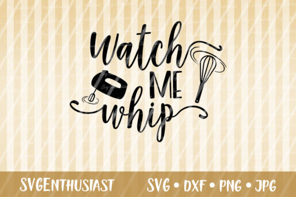 Download Free Watch Me Whip Svg Cut File Graphic By Svgenthusiast Creative for Cricut Explore, Silhouette and other cutting machines.