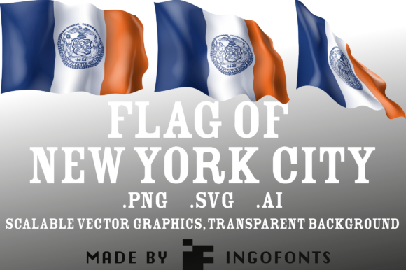 Download Free Waving Flag Of New York City Graphic By Ingofonts Creative Fabrica for Cricut Explore, Silhouette and other cutting machines.