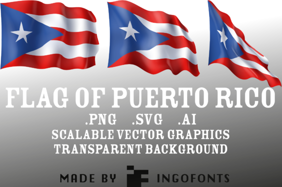 Download Free Waving Flag Of Puerto Rico Graphic By Ingofonts Creative Fabrica for Cricut Explore, Silhouette and other cutting machines.