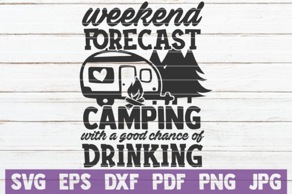 Download Free Weekend Forecast Camping Svg Cut File Graphic By for Cricut Explore, Silhouette and other cutting machines.