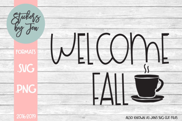 Download Free Welcome Fall Svg Graphic By Stickers By Jennifer Creative Fabrica for Cricut Explore, Silhouette and other cutting machines.