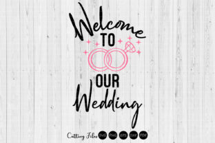 Download Free Welcome To Our Wedding Svg Graphic By Hd Art Workshop Creative for Cricut Explore, Silhouette and other cutting machines.