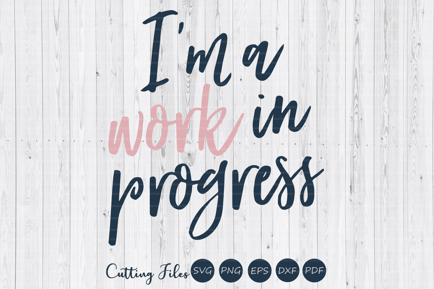 Download Free Work In Progress Motivational Svg Graphic By Hd Art Workshop for Cricut Explore, Silhouette and other cutting machines.