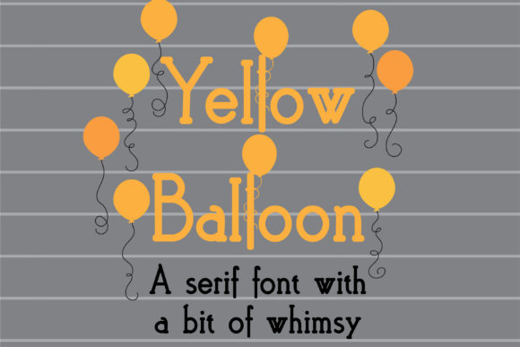 Print on Demand: Yellow Balloon Serif Font By Illustration Ink - Image 1