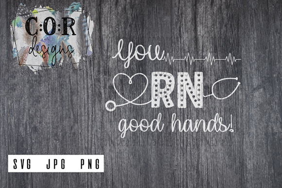 Download Free You Rn Good Hands Svg Png Jpg Graphic By Designscor for Cricut Explore, Silhouette and other cutting machines.