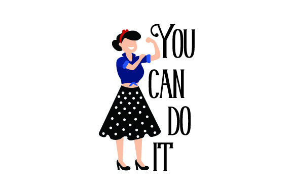 You Can Do It Motivational Craft Cut File By Creative Fabrica Crafts