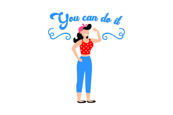 You Can Do It Motivational Craft Cut File By Creative Fabrica Crafts - Image 1
