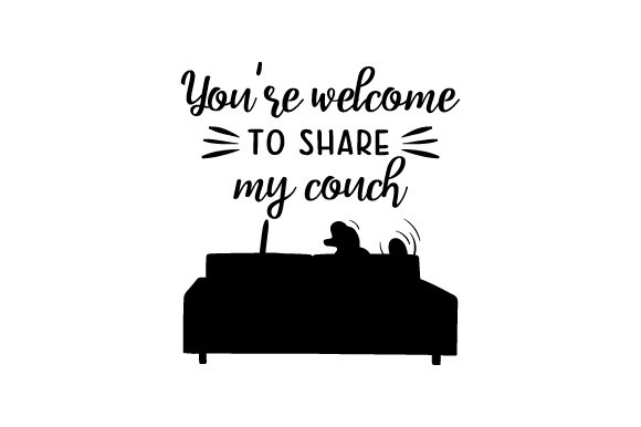 You're Welcome to Share My Couch Dogs Craft Cut File By Creative Fabrica Crafts - Image 2