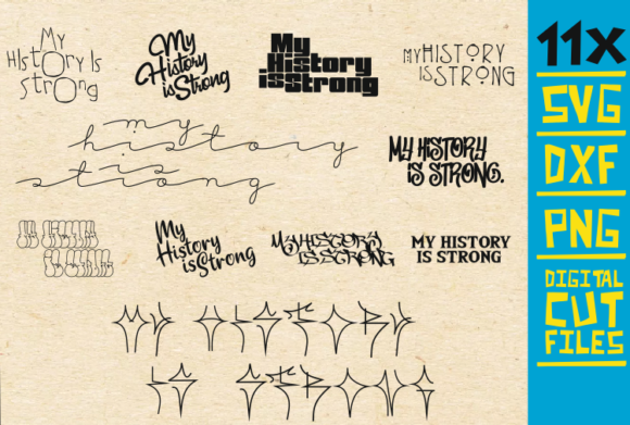 11x My History is Strong Bundle, Afro Graphic Graphic Templates By svgyeahyouknowme