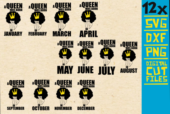 Download Free 12x A Queen Was Born In Svg Birthday Graphic By for Cricut Explore, Silhouette and other cutting machines.