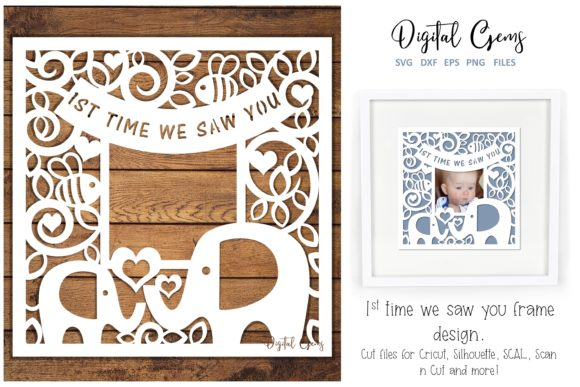 1st Time We Saw You, Elephant Design Graphic Crafts By Digital Gems