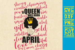 Download Free A Queen Was Born In April Svg Afro Girl Graphic By for Cricut Explore, Silhouette and other cutting machines.