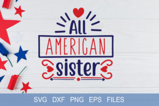 All American Sister Graphic Print Templates By Graphicsqueen
