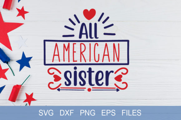 All American Sister Graphic Print Templates By Graphicsqueen - Image 1