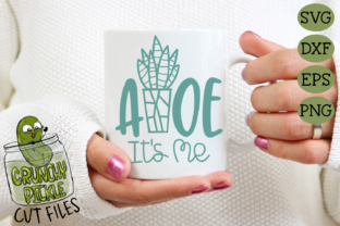 Aloe It's Me SVG File Graphic By Crunchy Pickle