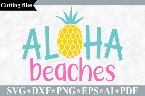 Download Free Aloha Beaches Graphic By Vr Digital Design Creative Fabrica for Cricut Explore, Silhouette and other cutting machines.