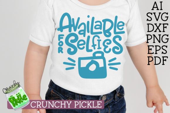 Available for Selfies Graphic Crafts By Crunchy Pickle