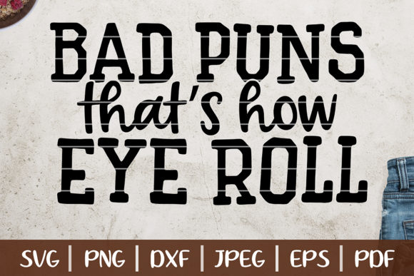 Bad Puns That's How I Roll Graphic Logos By SeventhHeaven Studios