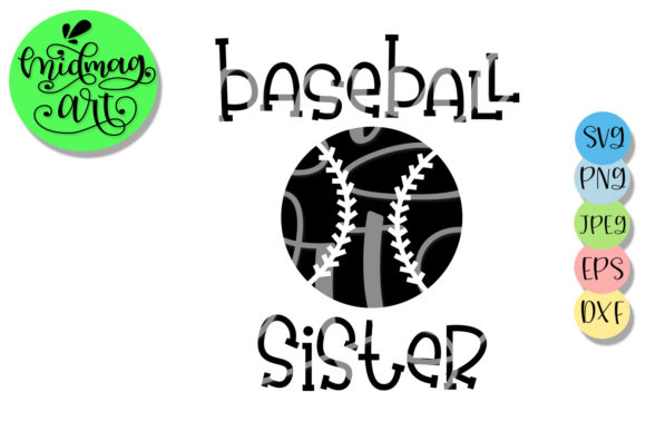 Download Free Baseball Sister Baseball Graphic By Midmagart Creative Fabrica for Cricut Explore, Silhouette and other cutting machines.