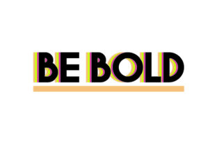 Be Bold Craft Design By Creative Fabrica Crafts