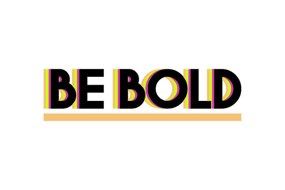 Be Bold Craft Design By Creative Fabrica Crafts Image 1
