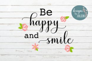 Be Happy and Smile Graphic By Designs by Jolein