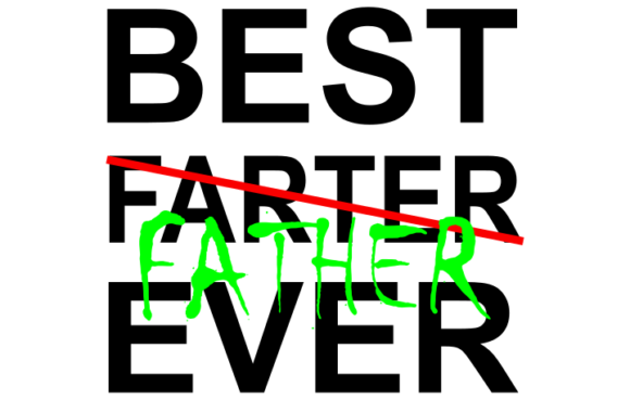 Download Free Best Farter Father Ever Svg Graphic By Crystalhale Creative for Cricut Explore, Silhouette and other cutting machines.