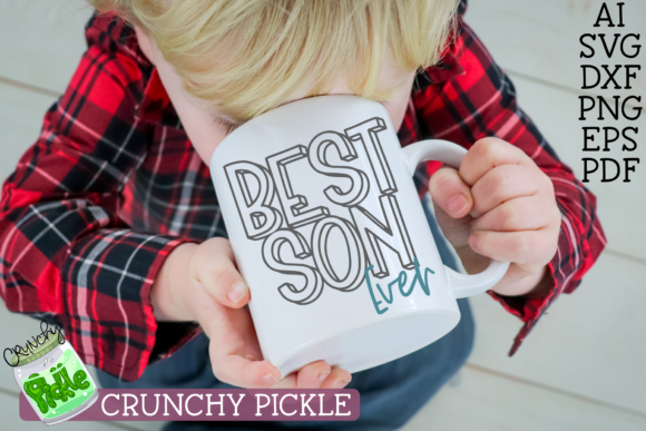 Best Son Ever Graphic Crafts By Crunchy Pickle