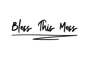 Bless This Mess Craft Design By Creative Fabrica Crafts