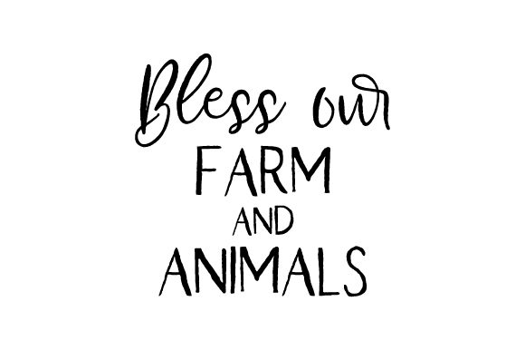 Bless Our Farm and Animals Craft Design By Creative Fabrica Crafts Image 1