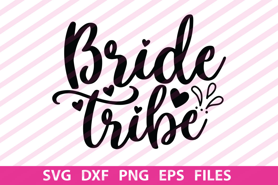 Download Free Bride Tribe Graphic By Svgbundle Net Creative Fabrica for Cricut Explore, Silhouette and other cutting machines.