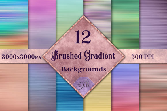 Print on Demand: Brushed Gradient Backgrounds - 12 Images Graphic Backgrounds By SapphireXDesigns