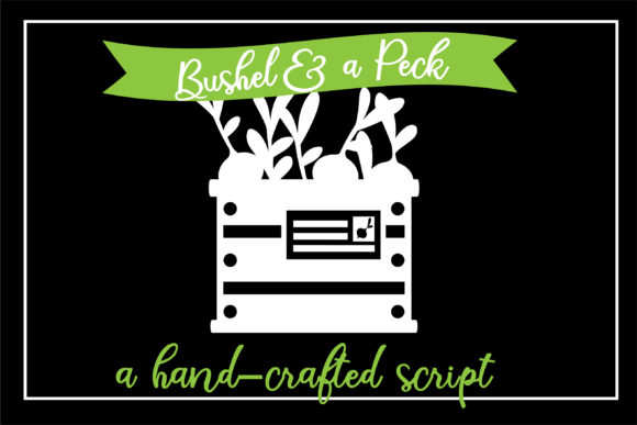 Print on Demand: Bushel and a Peck Script & Handwritten Font By Illustration Ink