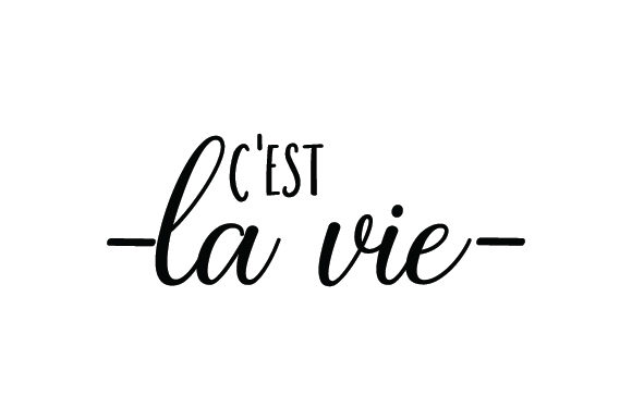 C'est La Vie Quotes Craft Cut File By Creative Fabrica Crafts - Image 2