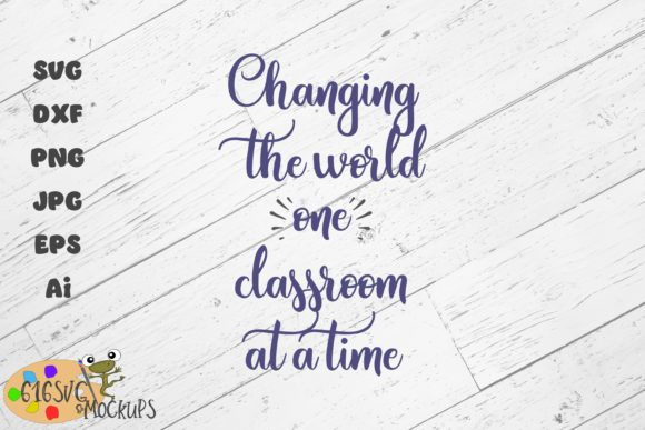 Changing the World Classroom Graphic By 616SVG