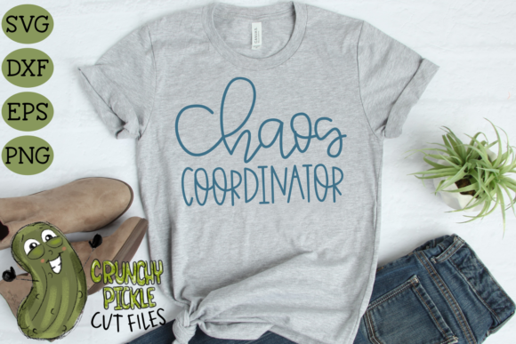 Chaos Coordinator SVG Graphic Crafts By Crunchy Pickle