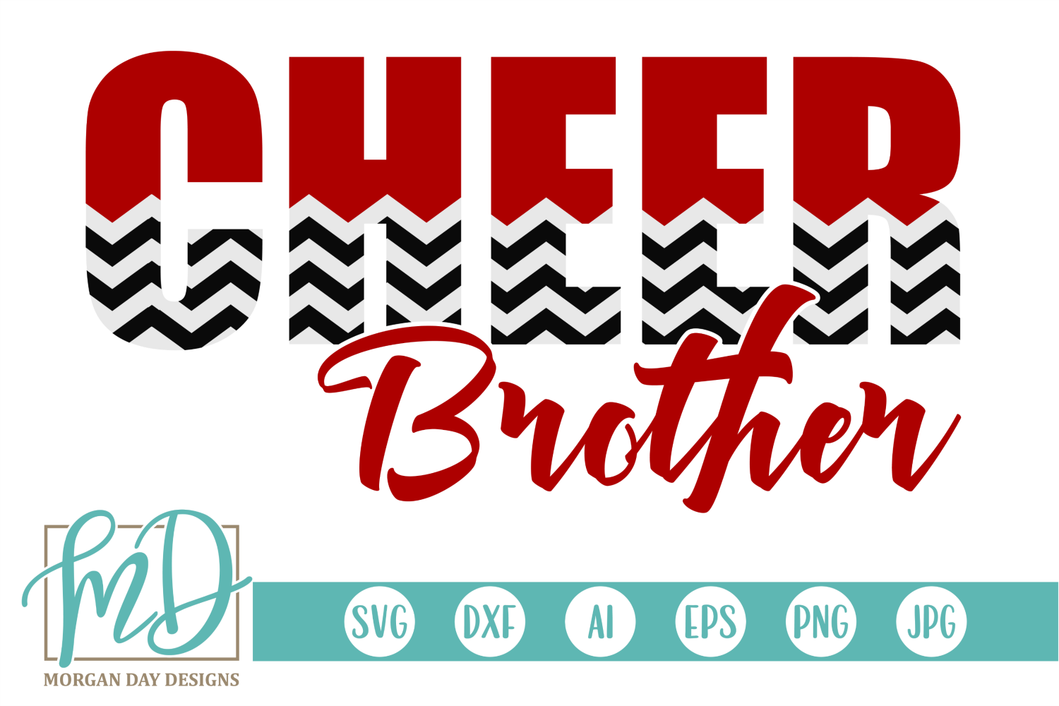 Download Free Cheer Brother Graphic By Morgan Day Designs Creative Fabrica for Cricut Explore, Silhouette and other cutting machines.