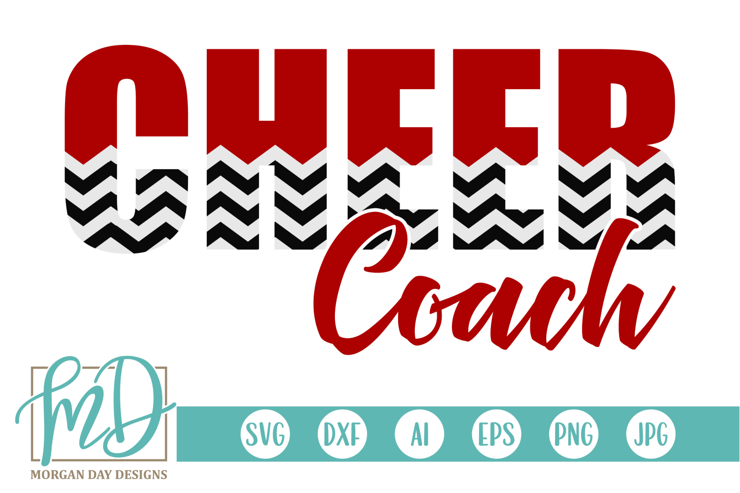 Download Free Cheer Coach Graphic By Morgan Day Designs Creative Fabrica for Cricut Explore, Silhouette and other cutting machines.
