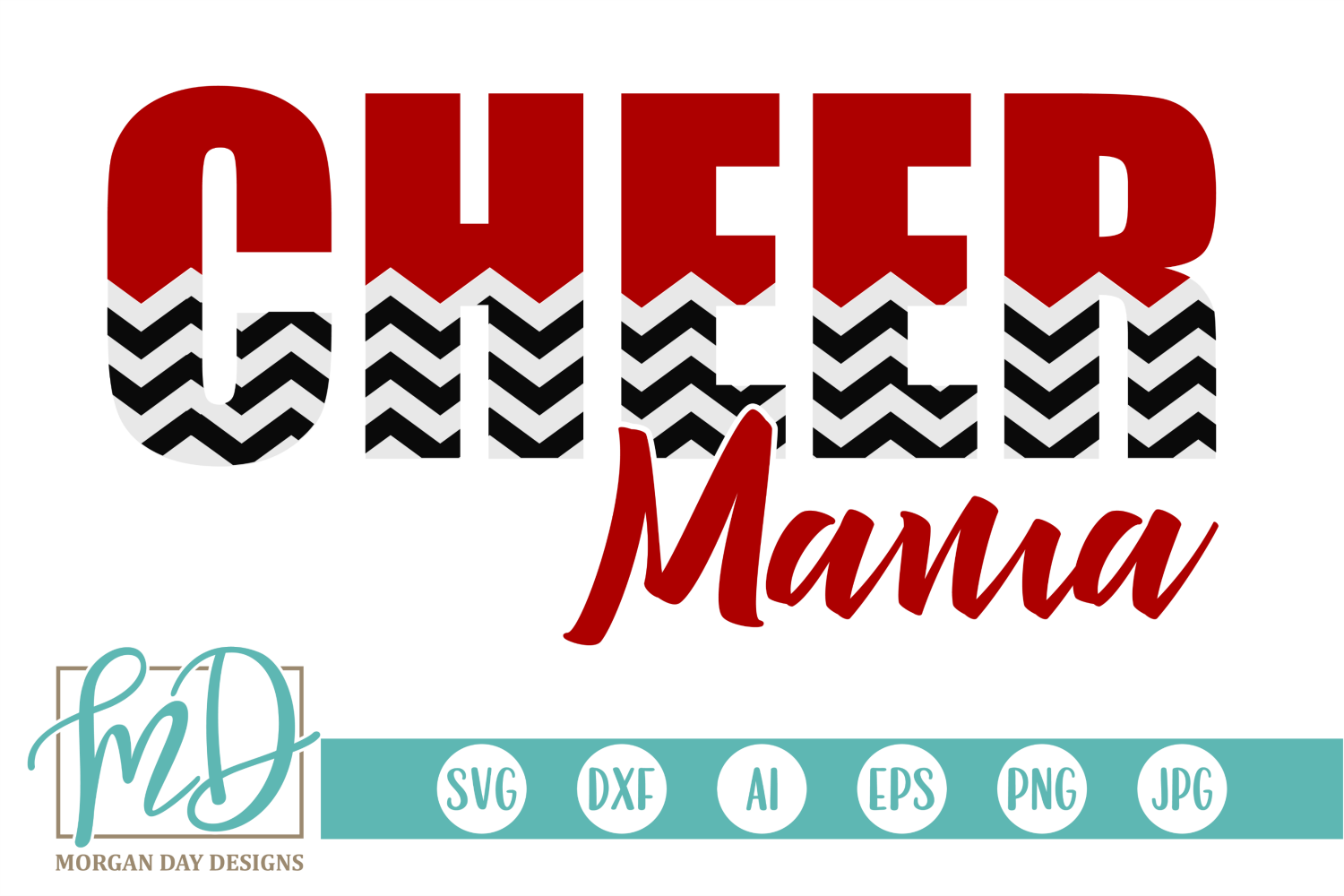 Download Free Cheer Mama Graphic By Morgan Day Designs Creative Fabrica for Cricut Explore, Silhouette and other cutting machines.